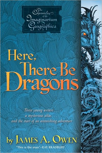 Paperback Edition - Book I: Here, There Be Dragons