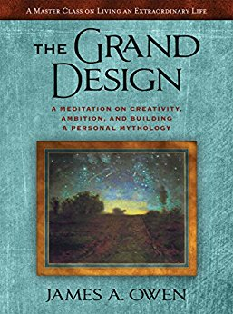 BOOK 3: THE GRAND DESIGN: A Meditation on Creativity, Ambition, and Building A Personal Mythology — Hardcover 2016 Edition